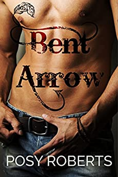 Bent Arrow by [Roberts, Posy]