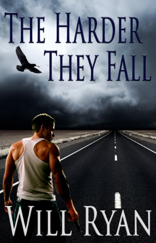 The Harder They Fall (Adam Kane Series of Suspense Thrillers: Book1)