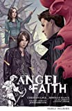 Angel and Faith Volume 3: Family Reunion, Christos Gage, 1616550791