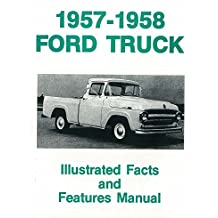1957 1958 Ford Truck F100-F350 Facts Features Sales Brochure Literature Book