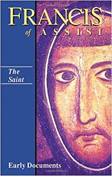 Francis of Assisi: Early Documents: 1