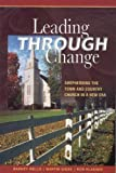 img - for Leading Through Change book / textbook / text book