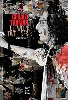 Between Two Lines: A Memoir by [Thomas, Gerald]