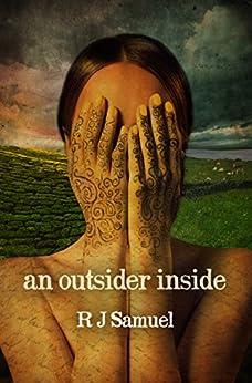 An Outsider Inside by [Samuel, R J]