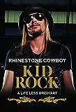 Kid Rock: Rhinestone Cowboy