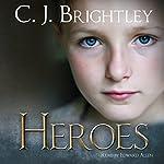 Heroes: Erdemen Tales   C. J. Brightley