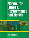 Norms for Fitness, Performance, and Health 1st Edition