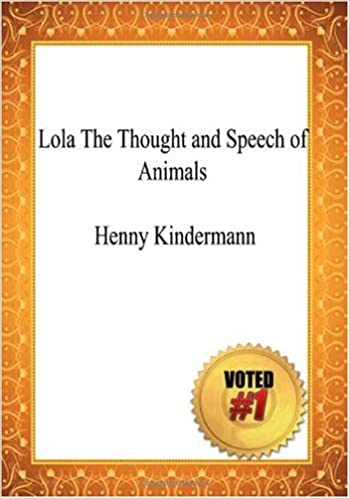 Amazon com: Lola The Thought and Speech of Animals - Henny