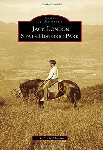 Jack London State Historic Park (Images of America)