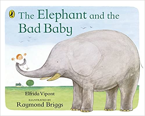 Read The Elephant and the Bad Baby (Puffin Picture Books) PDF, azw (Kindle), ePub, doc, mobi
