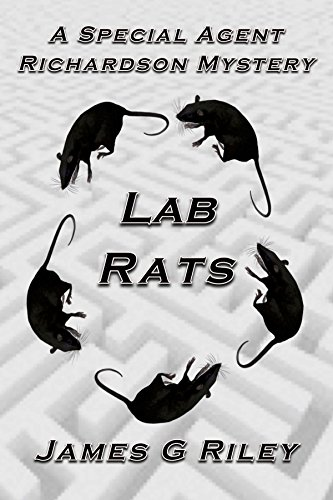 Lab Rats: A Special Agent Richardson Mystery