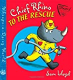 Chief Rhino to the Rescue!, Sam Lloyd, 0805088210