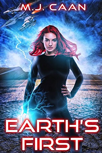 Maura Riley finds herself thrust into a world of shadowy government operatives, vengeful alien factions, and mutated human beings… MJ Caan's alien invasion opera EARTH'S FIRST