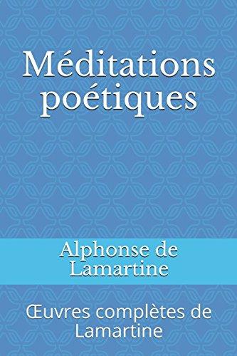 Méditations poétiques: Œuvres complètes de Lamartine (French Edition)