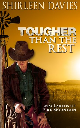 Book: Tougher Than The Rest (MacLarens of Fire Mountain Historical Western Romance Series Book 1) by Shirleen Davies