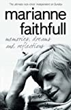 Memories, Dreams and Reflections, Marianne Faithfull, 0007245815