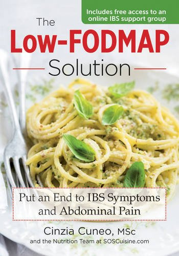 (The Low-FODMAP Solution: Put An End to IBS Symptoms and Abdominal Pain)