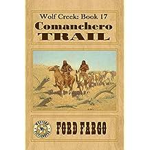 Wolf Creek: Comanchero Trail