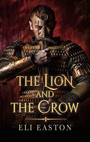 The Lion and the Crow by [Easton, Eli]