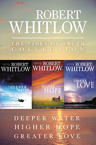 Truth Collection (The Tides of Truth Collection: Deeper Water, Higher Hope, Greater Love)