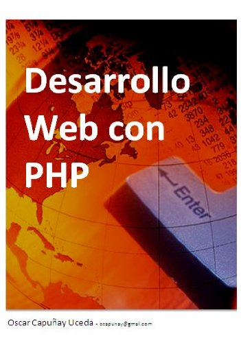 Desarrollo Web con PHP (Spanish Edition) Pdf