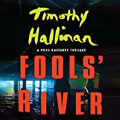 Fools' River: A Poke Rafferty Thriller | Timothy Hallinan