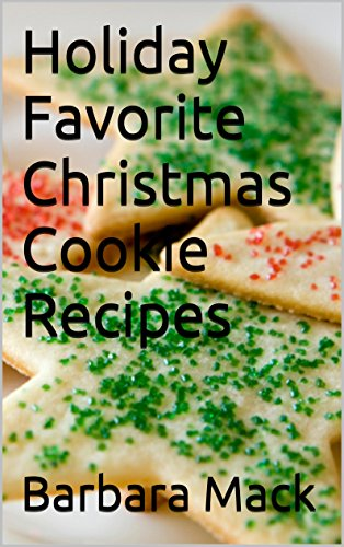 Holiday Favorite Christmas Cookie Recipes