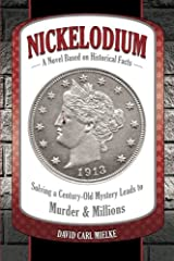 Nickelodium: A Novel Based on Historical Facts Paperback