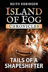 Tails of a Shapeshifter (Island of Fog Chronicles)