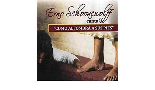 Como alfombra a sus pies by Erno Schoonewolff on Amazon ...