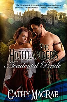 The Highlander's Accidental Bride: Book 1 in The Highlander's Bride series by [MacRae, Cathy]