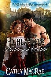 The Highlander's Accidental Bride: Book 1 in The Highlander's Bride series