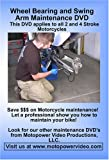 Wheel Bearing and Swing Arm Maintenance DVD
