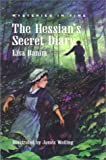 img - for The Hessian's Secret Diary (Mysteries in Time (Silver Moon Press)) by Lisa Banim (1996-03-04) book / textbook / text book