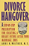 Divorce Hangover, Anne Walther, 0671703315