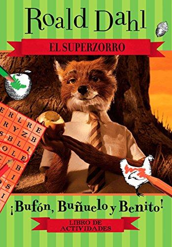 El Superzorro: Libro de actividades (Fantastic Mr. Fox / Superzorro) (Spanish Edition)