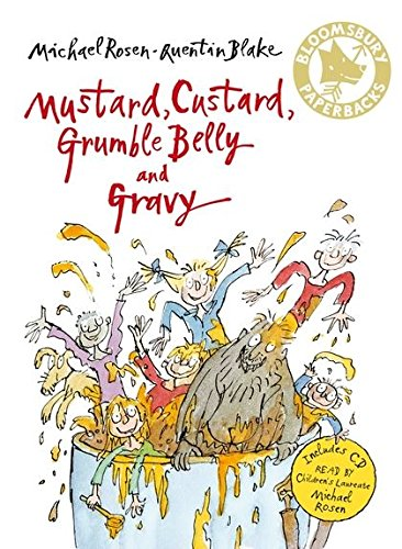Mustard, Custard, Grumble Belly and Gravy (Bloomsbury Paperbacks) from Bloomsbury Publishing PLC