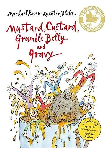 Read Online Mustard, Custard, Grumble Belly and Gravy (Bloomsbury Paperbacks) ebook