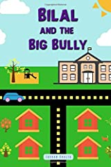 Bilal and the Big Bully Paperback