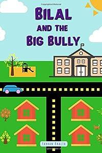 Bilal and the Big Bully