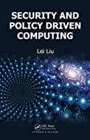 Security and Policy Driven Computing Front Cover