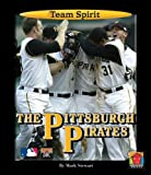 The Pittsburgh Pirates, Mark Stewart, 1599531720