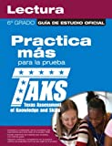 The Official TAKS Study Guide for Grade 6 Spanish Reading, Texas Education Agency, 0789737582