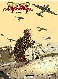 Angel Wings, tome 3 : Objectif Broadway par  Yann