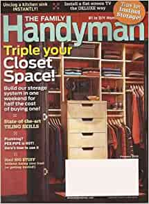 The Family Handyman February 2010 Triple Your Closet Space