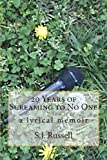 20 Years of Screaming to No One, S. J. Russell, 1492109746