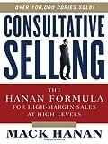 Consultative Selling, Mack Hanan, 0814416179