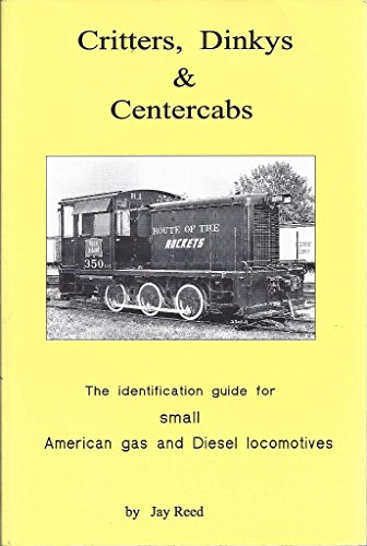 entercabs: The Identification Guide for Small American Gas and Diesel Locomotives ()