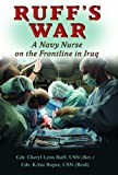 Front cover for the book Ruff's War: A Navy Nurse on the Frontline in Iraq by Cheryl Lynn Ruff