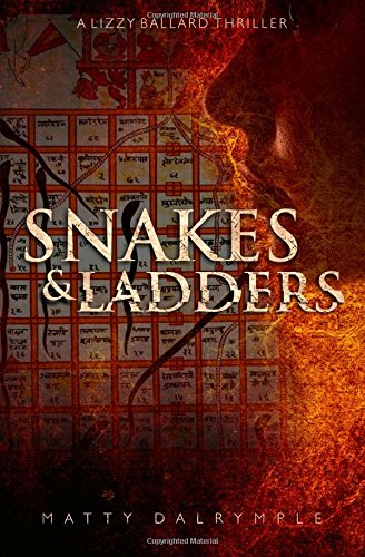 Snakes and Ladders: A Lizzy Ballard Thriller